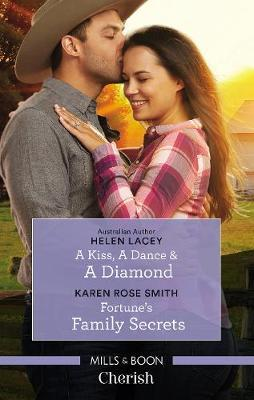 A Kiss, A Dance & A Diamond/Fortune's Family Secrets