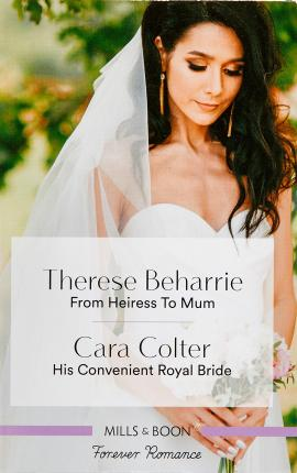 From Heiress to Mum/His Convenient Royal Bride