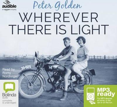 Wherever There Is Light A Novel Peter Golden 9781489372338
