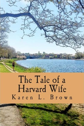 The Tale of a Harvard Wife