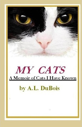 My Cats: A Memoir of Cats I Have Known