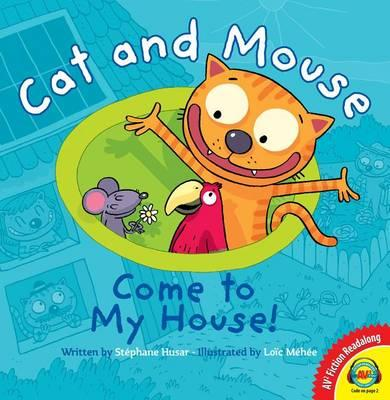 Cat and Mouse Come to My House!