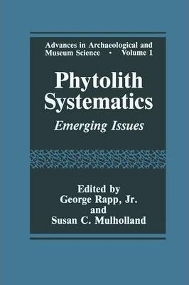 Phytolith Systematics: Emerging Issues