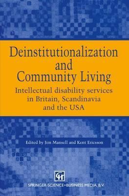 Deinstitutionalization and Community Living