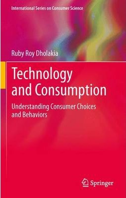 technology and consumption dholakia ruby roy