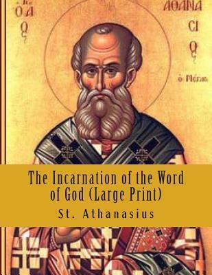 The Incarnation of the Word of God