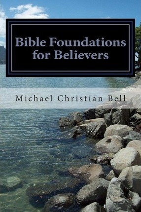 Bible Foundations for Believers
