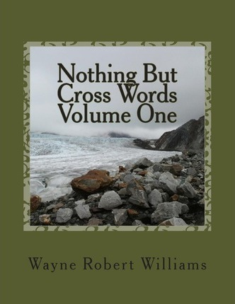 Nothing But Cross Words Volume One