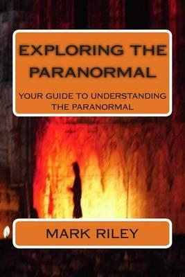 Exploring the Paranormal