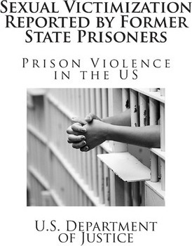 Sexual Victimization Reported  Former State Prisoners