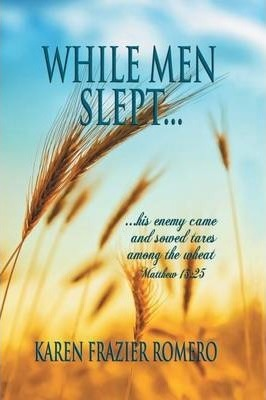 While Men Slept...