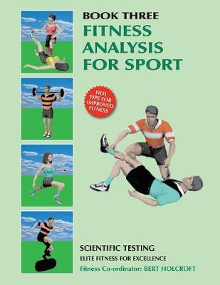 Book 3 : Fitness Analysis for Sport: Academy of Excellence for Coaching of Fitness Drills
