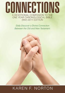 Connections  A Devotional Companion to the One Year Chronological Bible Niv, 2011 Edition