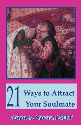 21 Ways to Attract Your Soulmate