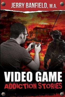 Video Game Addiction Stories