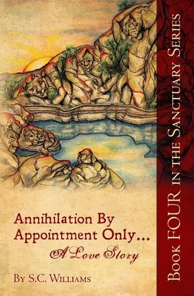 Annihilation By Appointment Only... A Love Story