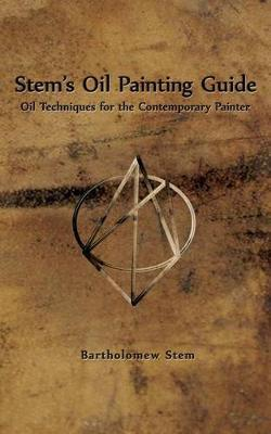 PDF Stem's Oil Painting Guide : Oil Techniques for the