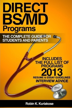 Direct Bs/MD Programs: The Complete Guide for Students and Parents