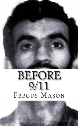 Before 9/11 : A Biography of World Trade Center MasterMind Ramzi Yousef