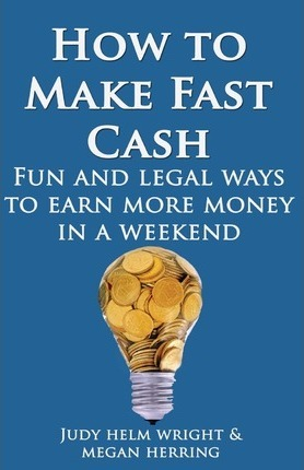 how to make cash fast