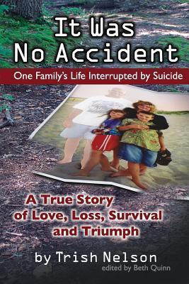 It Was No Accident  One Family's Life Interrupted  Suicide