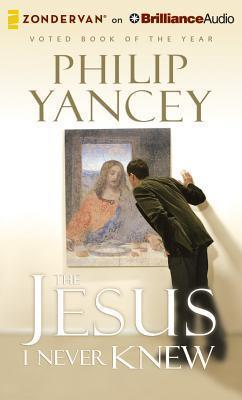 The Jesus I Never Knew  Library Edition