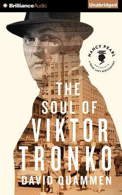 The Soul of Viktor Tronko  Library Edition