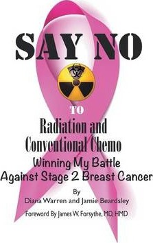 Say No to Radiation and Conventional Chemo: Winning My Battle Against Stage 2 Breast Cancer
