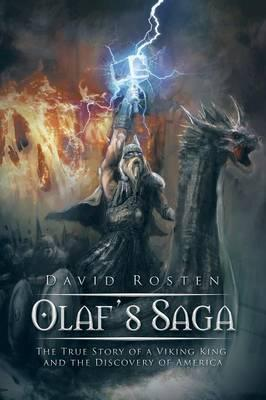 Olaf's Saga  The True Story of a Viking King and the Discovery of America