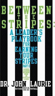 Astrosadventuresbookclub.com Between the Stripes : A Leader's Playbook for Earning Your Stripes Part II Image