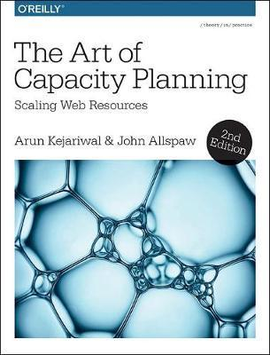 The Art of Capacity Planning 2e