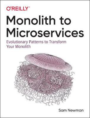Monolith to Microservices