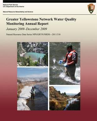 Greater Yellowstone Network Water Quality Monitoring Annual Report  January 2009?december 2009