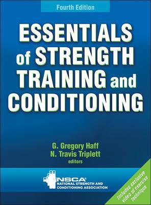 Essentials of Strength Training and Conditioning - G.Gregory Haff, N. Travis Triplett