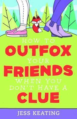 How to Outfox Your Friends When You Don't Have a Clue