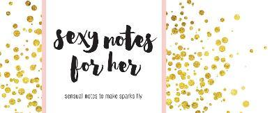 Sexy Notes for Her