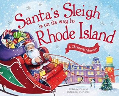 Santa's Sleigh is on its Way to Rhode Island  A Christmas Adventure