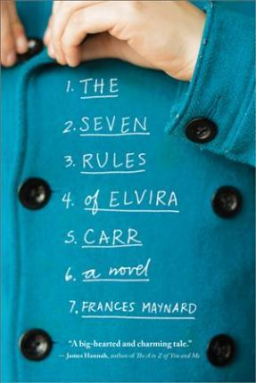 The Seven Rules of Elvira Carr
