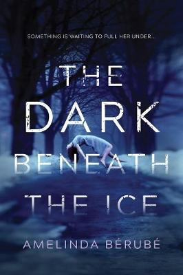 Dark Beneath the Ice