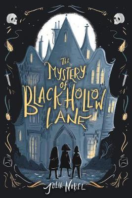 Mystery of Black Hollow Lane