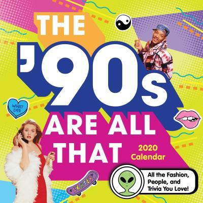 2020 The '90s Are All That Wall Calendar