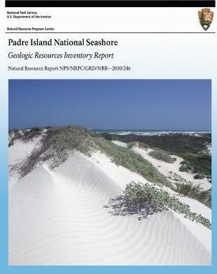 Padre Island National Seashore: Geologic Resources Inventory Report