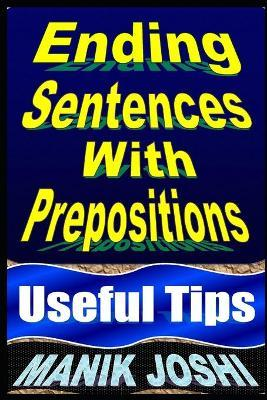 Ending Sentences with Prepositions : Useful Tips