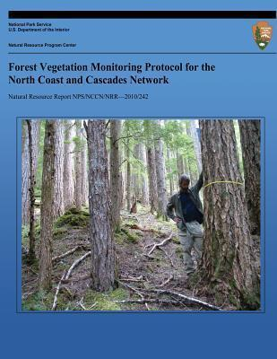 Forest Vegetation Monitoring Protocol for the North Coast and Cascades Network