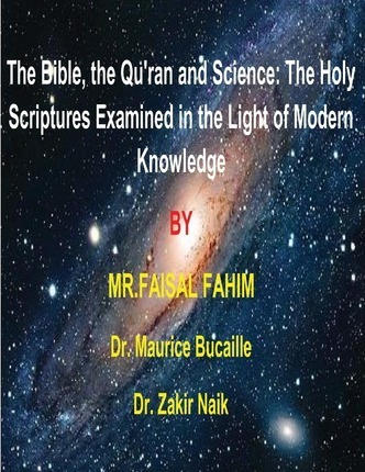 The Bible The Quran And Science Mr Faisal Fahim 9781492835752