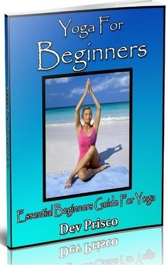 Yoga for Beginners : Essential Beginners Guide for Yoga – Dev Prisco