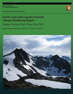 North Coast and Cascades Network Climate Monitoring Report: Olympic National Park; Water Year 2010