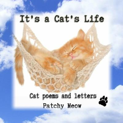 LT's a Cat's Life: Cat Poems and Letters