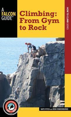 Climbing : From Gym to Rock