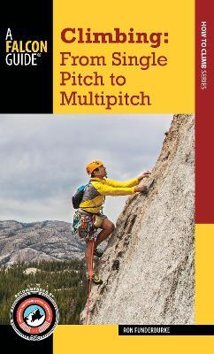 Climbing : From Single Pitch to Multipitch
